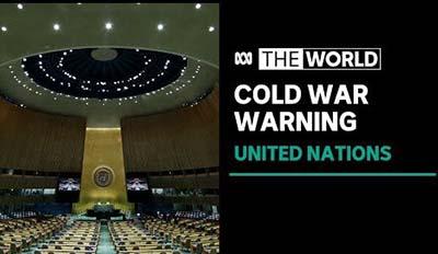 UN Chief Warns China, US To Avoid Cold War